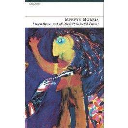 I Been There, Sort Of: New and Selected Poems