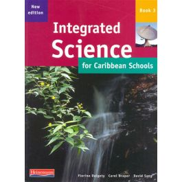 Integrated Science for Caribbean Schools Book 3 New Edition by Carol Draper & David Sang