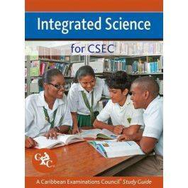 Integrated Science for CSEC a Caribbean Exam Council Study Guide