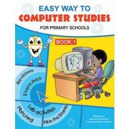 Easy Way to Computer Studies Book 1