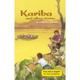 First Aid In English for the Caribbean an Integrated Approach (Kariba and other stories)