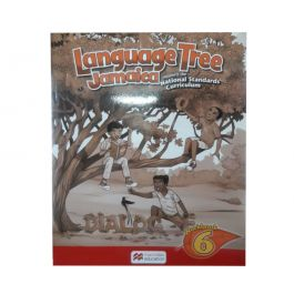 Language Tree Jamaica Workbook 6 Supports the National Standards Curriculum
