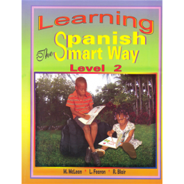 Learning Spanish The Smart Way Level 2 by M. Mclean, L. Fearon & R. Blair