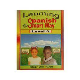 Learning Spanish the Smart Way Level 4