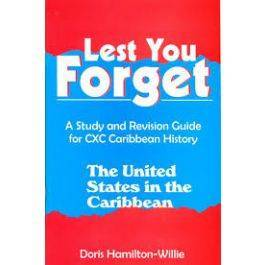 Lest You Forget - US. In The Caribbean