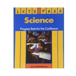Let's Pass Science - Progress Test for Caribbean by J. Mitchelmore
