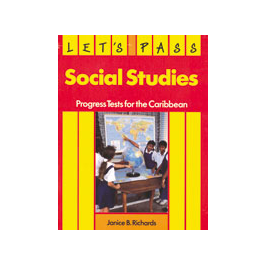 Let's Pass Social Studies: Progress Tests for the Caribbean