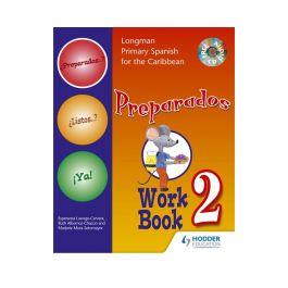 Longman Primary Spanish for the Caribbean Preparados Workbook 2