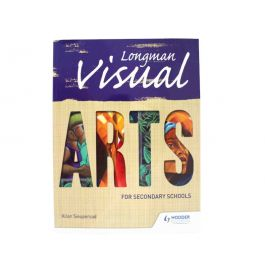 Longman Visual Arts for Secondary Schools by Allan Sieupersad