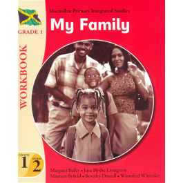 Macmillan Primary Integrated Studies Workbook, My Family Year 1 Term 2 Grade 1