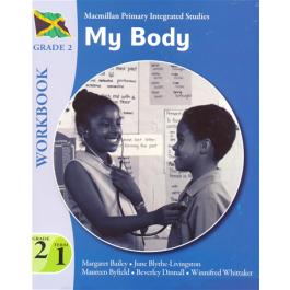 Macmillan Primary Integrated Studies: Grade 2 Term 1 Workbook: My Body Macmillan Primary Books