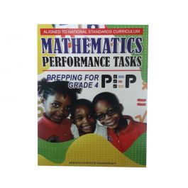 Mathematics Performance Tasks Prepping for PEP Grade 4 by Akeisha Christie Wainwright