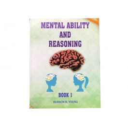 Mental Ability & Reasoning Book 1 by Hudson R Young