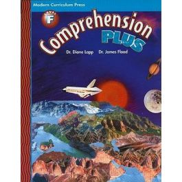 Modern Curriculum Press (MCP) Comprehension Plus Level F by Dr. Diane Lapp & Dr. James Flood
