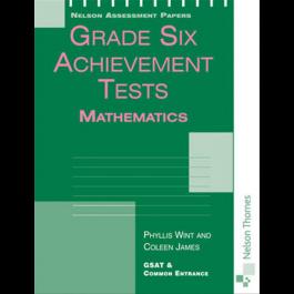 Nelson Assessment Papers Grade Six Achievement Test Mathematics by Phyllis Wint & Coleen James