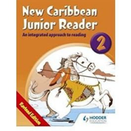 New Caribbean Junior Reader 2 An Integrated Approach to Reading by Pamela Mordecai
