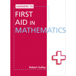 New First Aid in Mathematics