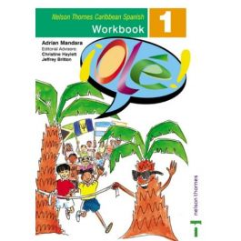 Ole Spanish Workbook 1 for the Caribbean by Adrian Mandara & Christine Haylett