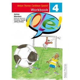 Ole Spanish Workbook 4 for the Caribbean by Adrian Mandara & Christine Haylett