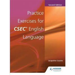 Practice Exercises for CSEC English Language 2nd Edition by Jacqueline Cousins