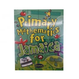 Primary Mathematics for Jamaica Grade 4 by Ginn