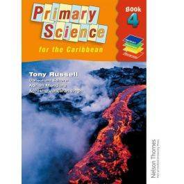 Primary Science for the Caribbean An Integrated Approach Book 4