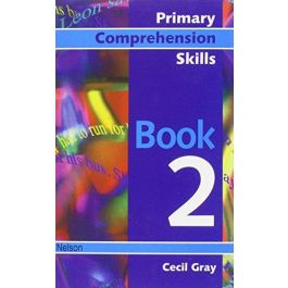 Primary Comprehension Skills Book 2 Cecil Gray
