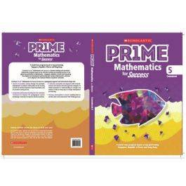 Scholastic Prime Mathematics for Success Coursebook 5