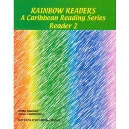 Rainbow Readers A Caribbean Reading Series Reader 2