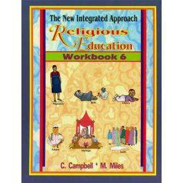 The New Integrated Approach Religious Education Workbook 6