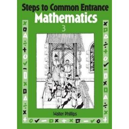 Steps to Common Entrance Mathematics: Book 3