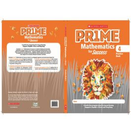 Scholastic Prime Mathematics for Success Practice Book 4