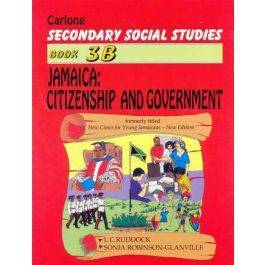 Carlong Secondary Social Studies: 3B Jamaica Citizenship and Government Carlong Secondary Books