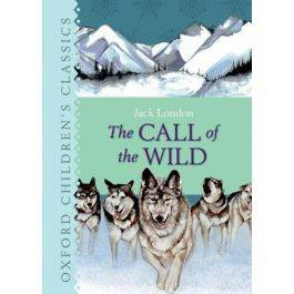 The Call of the Wild (Oxford Children's Classics)