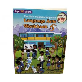 The New Integrated Approach Language Arts Workbook 5 Have Fun With PEP by M. Sayers-Johnson