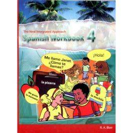 The New Integrated Approach Spanish Workbook 4