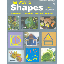 The Way To Shapes Colouring Drawing Writing Reading 4-6 Years Integrated