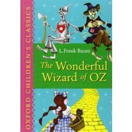 The Wonderful Wizard of Oz (Oxford Children's Classics)