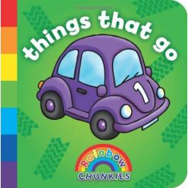 Things That Go: Rainbow Chunkies