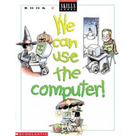 We Can Use Computers Book C