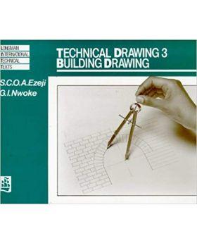 Technical Drawing: Building Drawing (Longman International Technical Texts) Vol. 3