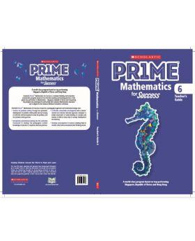 Scholastic Prime Mathematics for Success Teacher's Guide 6