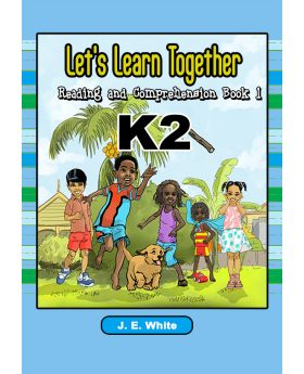 Let's Learn Together Reading and Comprehension Book 1 K2 by J.E. White