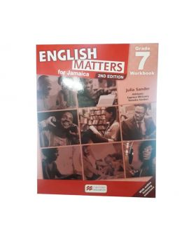 English Matters for Jamaica Grade 7 Workbook 2nd Edition by Julia Sander