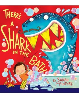 There's a Shark in the Bath by Sarah McIntyre