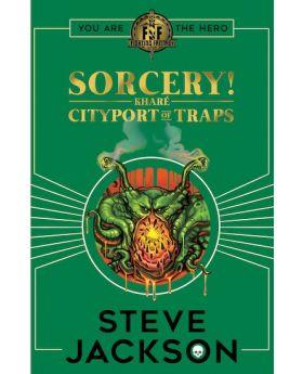 Fighting Fantasy: Sorcery 2: Kharé Cityport of Traps by Steve Jackson