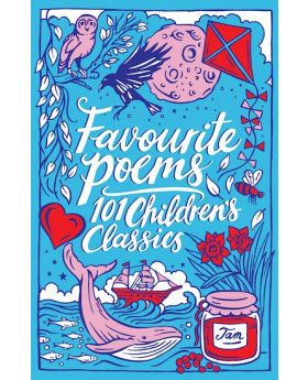 Favourite Poems: 101 Children's Classics