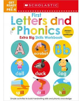 Scholastic Early Learners: First Letters and Phonics Pre-K Extra Big Skills Workbook