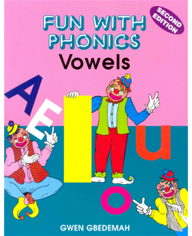 Fun with Phonics - Vowels