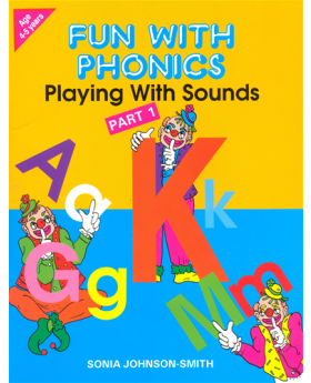 Fun with Phonics Part 1- Playing with Sounds